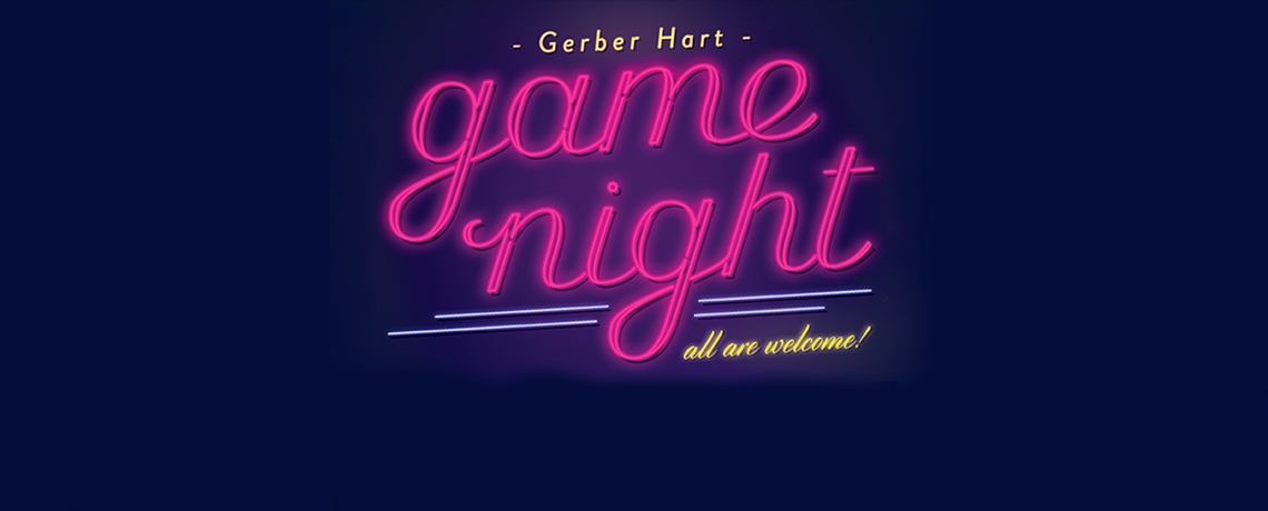 Game Night at Gerber Hart